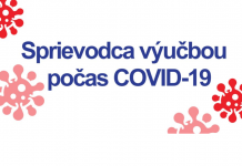 Sprievodca výučbou počas COVID-19 (viac na srvs.eu/covid-19)